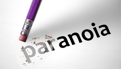 Eraser deleting the word Paranoia