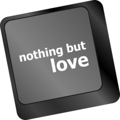 Computer keyboard key - nothing but love
