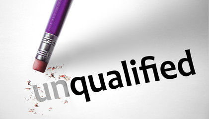 Eraser changing the word Unqualified for Qualified