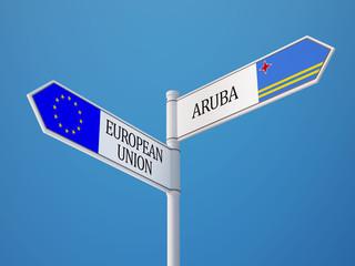 European Union Aruba.  Sign Flags Concept