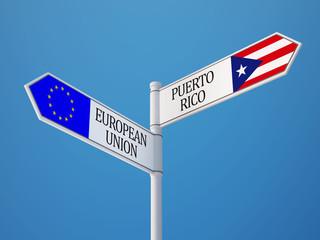 European Union Puerto Rico  Sign Flags Concept