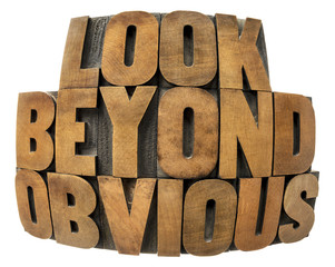 look beyond obvious in wood type