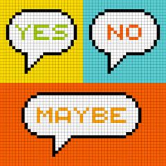 8-bit Pixel Yes No Maybe Speech Bubbles