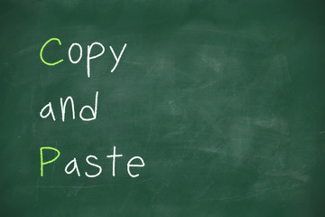 Copy and paste written on blackboard