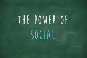 Power of social handwritten on blackboard