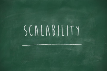 Scalability handwritten on blackboard