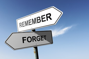 Remember and Forget directions. Opposite traffic sign.
