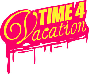 Time 4 Vacation Sonne Palmen Strand Meer Graffiti