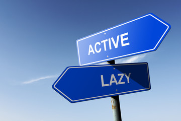 Active and Lazy directions.  Opposite traffic sign.