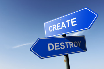 Create and Destroy directions.  Opposite traffic sign.