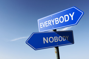 Everybody and Nobody directions.  Opposite traffic sign.