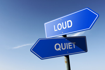 Loud and Quiet directions.  Opposite traffic sign.