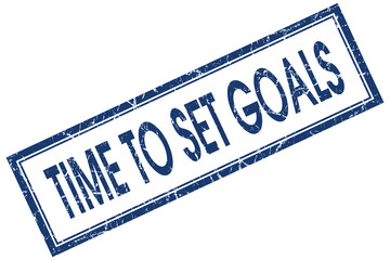 Time to set goals blue square grungy stamp