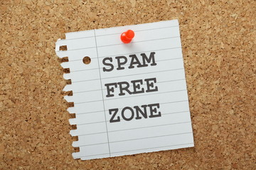 Spam Free Zone reminder on a cork notice board