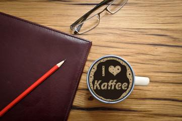 I love Kaffee