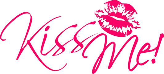 Kiss Me Design Pink