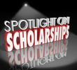 Spotlight on Scholarships Words Tuition Payment College Degree