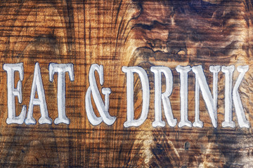 Eat and Drink Wooden Sign