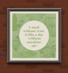 Quote about a wine in wooden frame on a brick wall