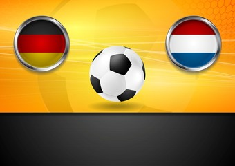 Final football. Germany and Netherlands in Brazil 2014
