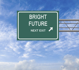 Road sign to bright future