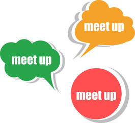 meet up. Set of stickers, labels, tags. Business