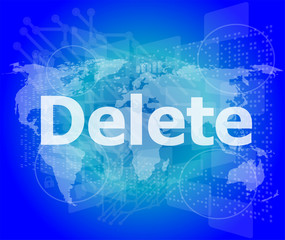 The word delete on digital screen, information technology