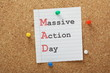 Have a MAD or Massive Action Day