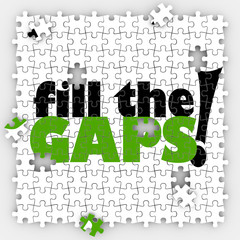 Fill the Gaps Puzzle Hole Shortfall Coverage Insufficient Lackin