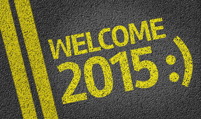 Welcome 2015 written on the road