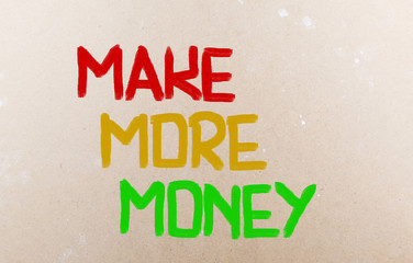 Make More Money Concept