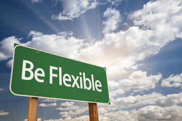 Be Flexible Green Road Sign