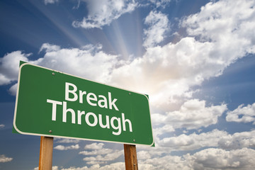 Break Through Green Road Sign
