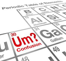 Um Element of Confusion Periodic Table Difficult Understanding M