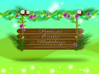 Fantastic Exotic Holidays