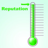 Reputation Thermometer Shows Mercury Credibility And Temperature poster