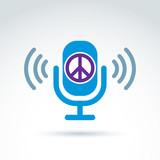 Peace propaganda icon with microphone, vector conceptual unusual poster