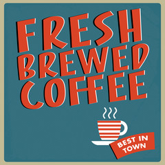 Retro Fresh Brewed Coffee Sign