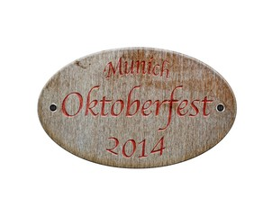 Wooden sign of Oktoberfest 2014.
