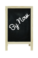 By now ,  word on blackboard, isolated on white Clipping path