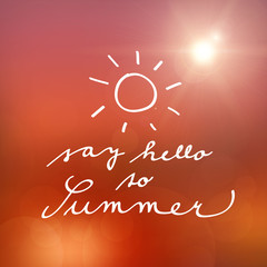 hand witten say hello to summer vector poster