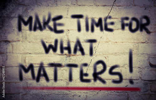 Make Time For What Matters Concept Poster