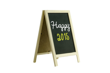 Happy 2015,word on blackboard, isolated on white Clipping path