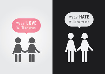 We can love and we can hate.
