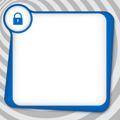 blue box for entering text with padlock