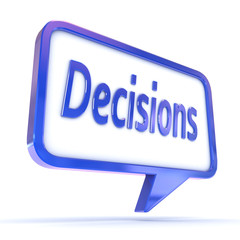 "Speech Bubble showing ""Decisions"""