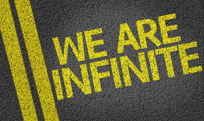 We are Infinite written on the road