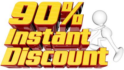 Instant 90 percent discount