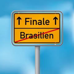 Ortsschild Finale nach Sieg gegen Brasilien