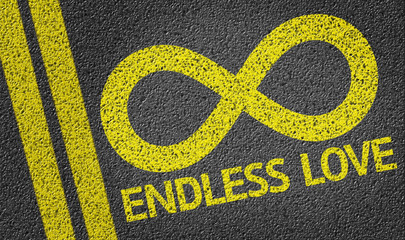 Endless Love written on the road